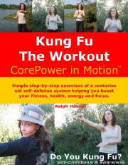 Century old Kung Fu exercises for all fitness enthusiasts, a book by Ralph Haenel
